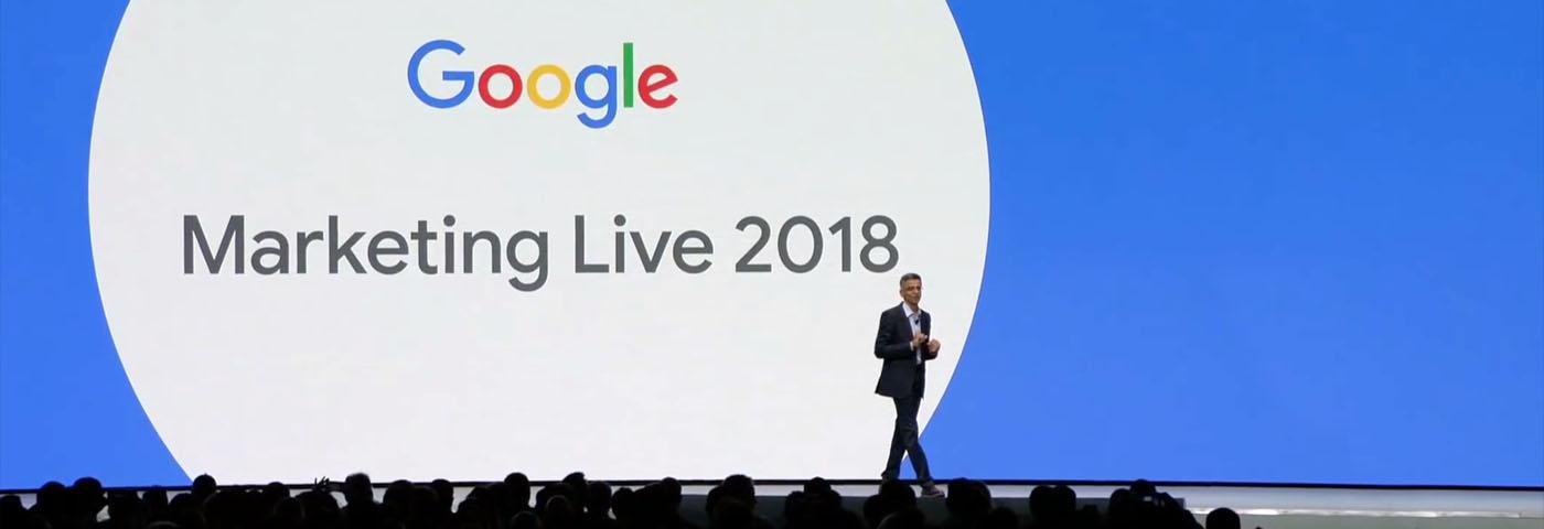 Google Marketing Live Keynote 2018